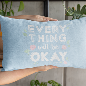 Throw Pillow / Everything Will Be OK-Throw Pillow-The Optimist