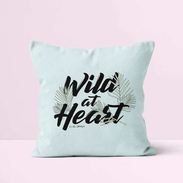 Throw Pillow / Wild At Heart