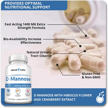Load image into Gallery viewer, D Mannose Capsules - Fast Acting 1400 MG Extra Strength DMannose Capsule for Bladder Health with Potent Cranberry Extract and Hibiscus Flower Supports UTI Relief - Gluten-Free, Non-GMO Supplements