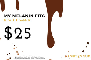 Open image in slideshow, My Melanin Fits e-Gift Card