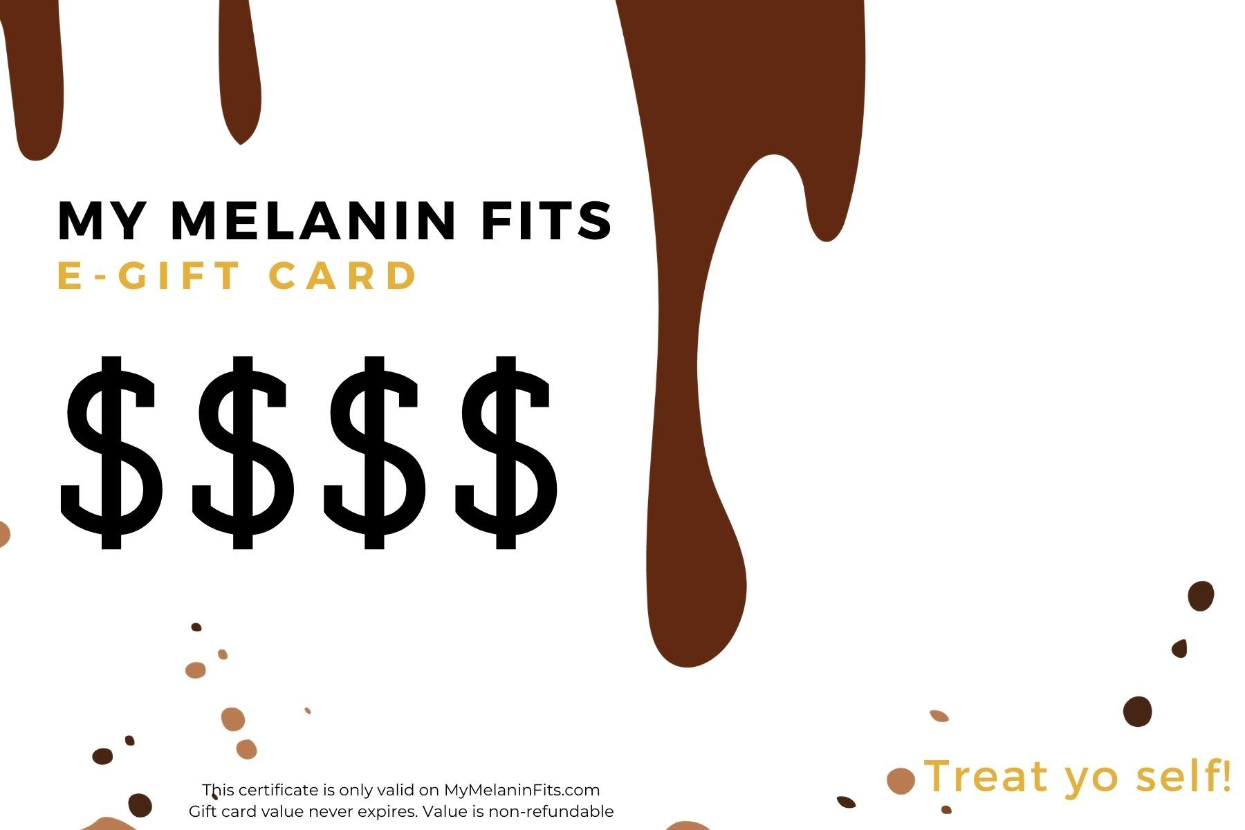 My Melanin Fits e-Gift Card