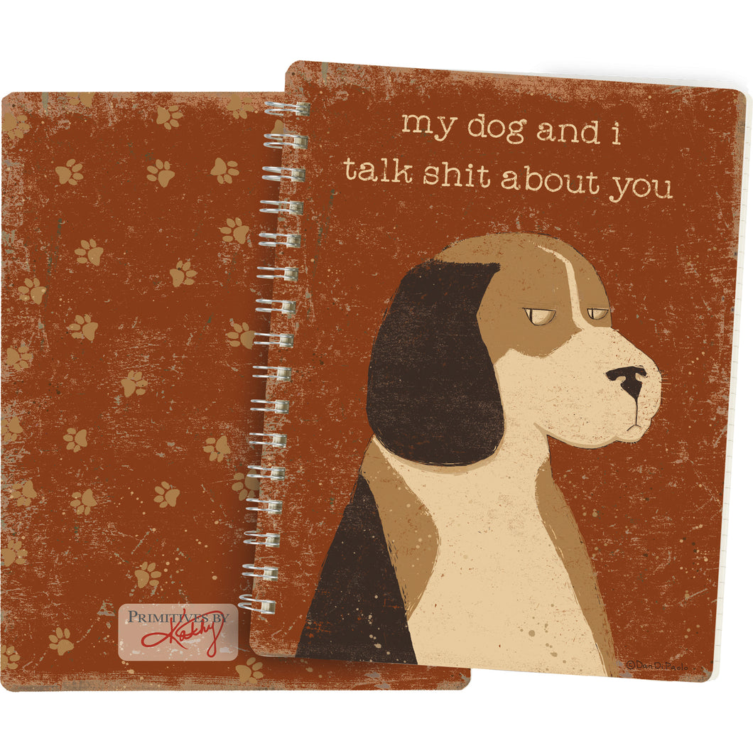 Spiral Notebook - My Dog And I Talk About You