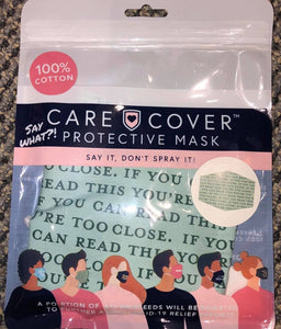 Say What? Care Cover Face Mask