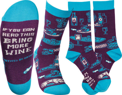 Socks - If You Can Read This Bring More Wine