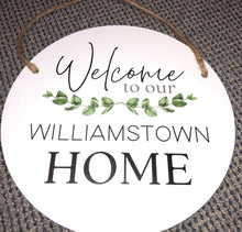Load image into Gallery viewer, White Round Welcome to our home sign