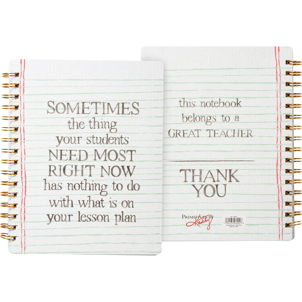 Spiral Teacher Notebook - Thing Your Students Need Most