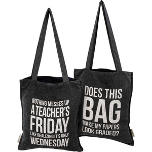 Teacher Tote Bag - Realizing It's Only Wednesday
