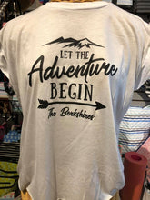 Load image into Gallery viewer, Rolled sleeve Tee Let the Adventure begin The Berkshires