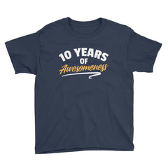 10 Years of Awesomeness Birthday T-Shirt Navy / Youth XS