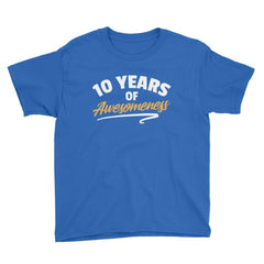 10 Years of Awesomeness Birthday T-Shirt Royal Blue / Youth XS
