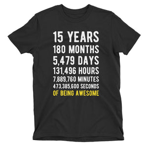 15 Years of Being Awesome Birthday T-Shirt Black / Adult S