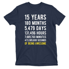 15 Years of Being Awesome Birthday T-Shirt Navy / Adult S