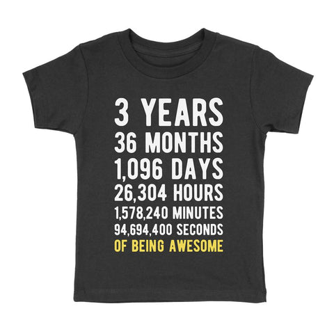 3 Years of Being Awesome Birthday T-Shirt Black / 2T