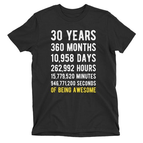 30 Years of Being Awesome Birthday T-Shirt Black / Adult S