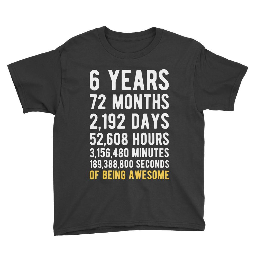 6 Years of Being Awesome Birthday T-Shirt Black / Youth S