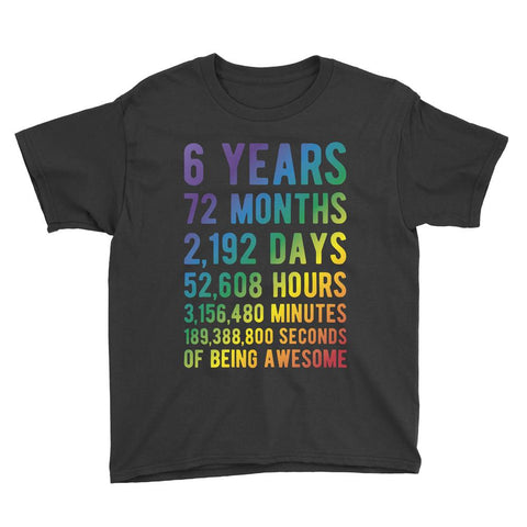 6 Years of Being Awesome - Rainbow Edition Birthday T-Shirt Black / Youth XS