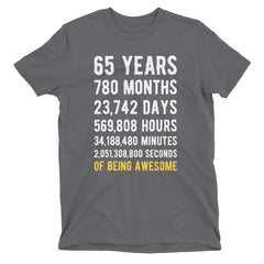 65 Years of Being Awesome Birthday T-Shirt Charcoal / Adult S