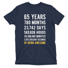 65 Years of Being Awesome Birthday T-Shirt Navy / Adult S
