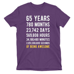65 Years of Being Awesome Birthday T-Shirt Purple / Adult S