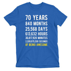70 Years of Being Awesome Birthday T-Shirt