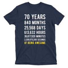 70 Years of Being Awesome Birthday T-Shirt Navy / Adult S