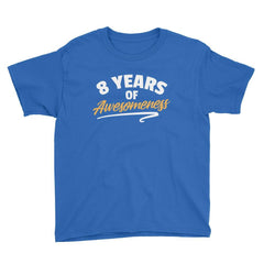 8 Years of Awesomeness Birthday T-Shirt Royal Blue / Youth XS