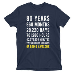 80 Years of Being Awesome Birthday T-Shirt Navy / Adult S