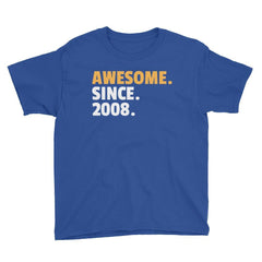 Awesome. Since. 2008. Birthday T-Shirt Royal Blue / Youth XS