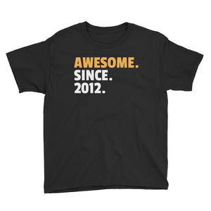 Awesome. Since. 2012. Birthday T-Shirt Black / Youth XS