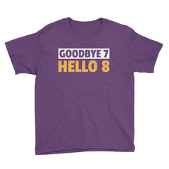 Goodbye 7 Hello 8 Birthday T-Shirt Purple / Youth XS