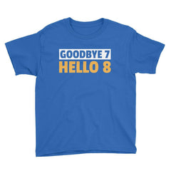 Goodbye 7 Hello 8 Birthday T-Shirt Royal Blue / Youth XS