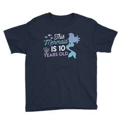 This Mermaid is 10 Years Old Birthday T-Shirt Navy / Youth XS