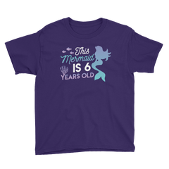 This Mermaid is 6 Years Old Birthday T-Shirt Purple / Youth XS
