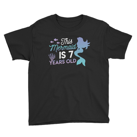 This Mermaid is 7 Years Old Birthday T-Shirt Black / Youth XS