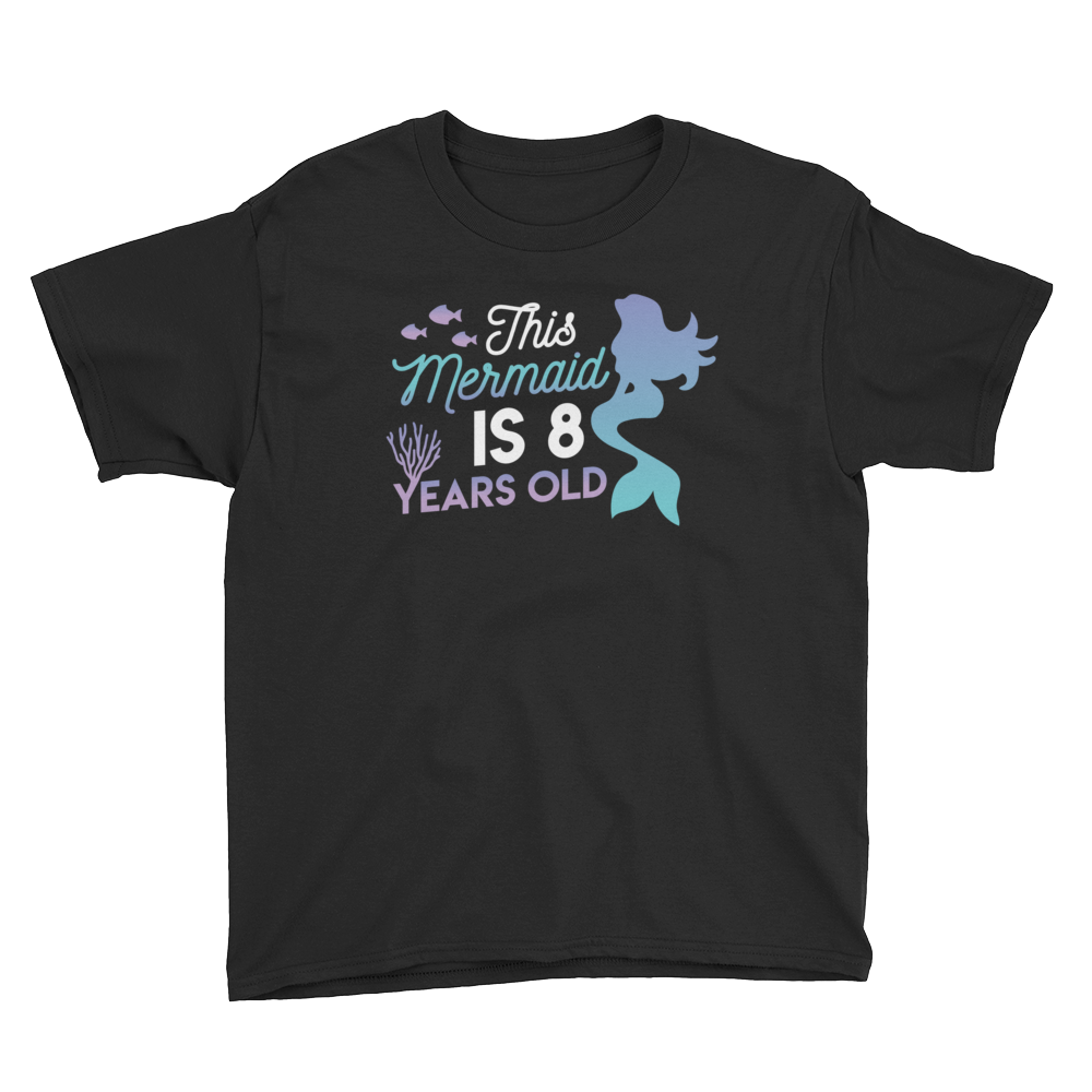 This Mermaid is 8 Years Old Birthday T-Shirt Black / Youth XS