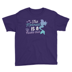This Mermaid is 8 Years Old Birthday T-Shirt Purple / Youth XS