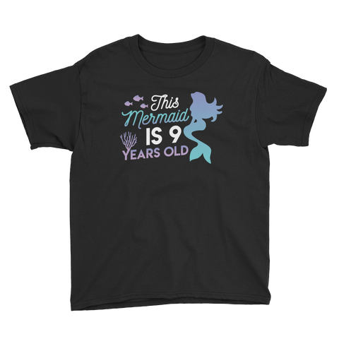 This Mermaid is 9 Years Old Birthday T-Shirt Black / Youth XS