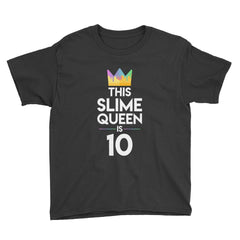 This Slime Queen is 10 Birthday T-Shirt Black / Youth XS
