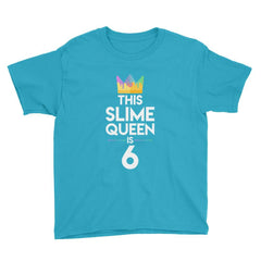 This Slime Queen is 6 Birthday T-Shirt Caribbean Blue / Youth XS
