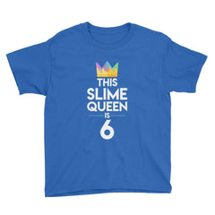 This Slime Queen is 6 Birthday T-Shirt Royal Blue / Youth XS