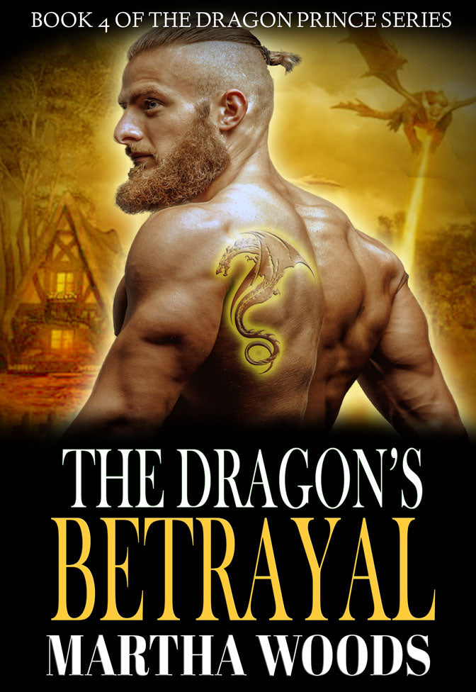 The Dragon's Betrayal (Book 4)