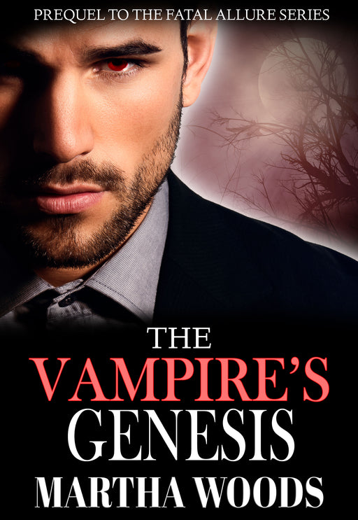The Vampire's Genesis (Book 0 Prequel)