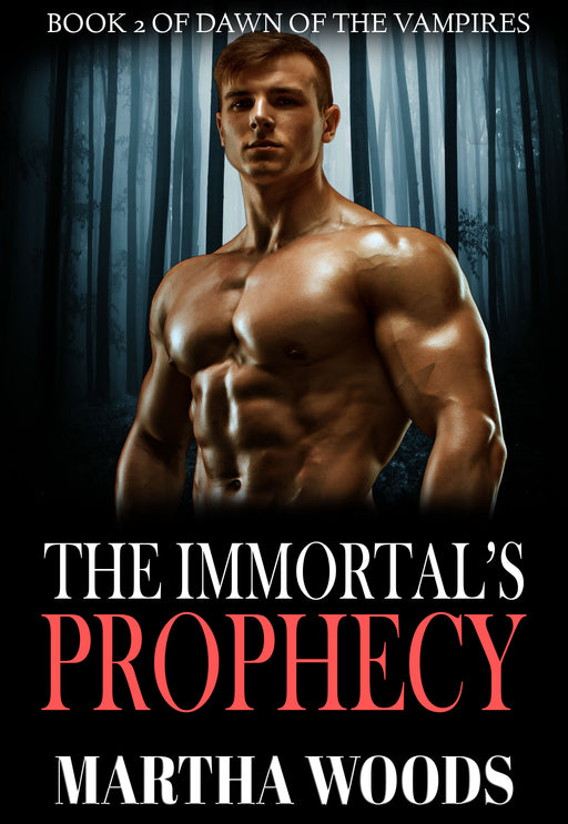 The Immortal's Prophecy (Book 2)