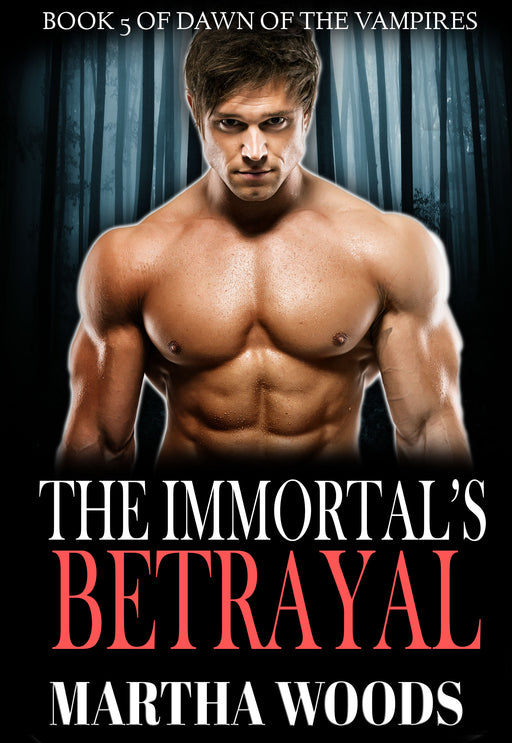 The Immortal's Betrayal (Book 5)