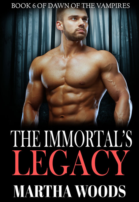 The Immortal's Legacy (Book 6)