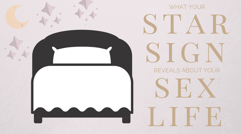 What Your Star Sign Says About your Sex Life