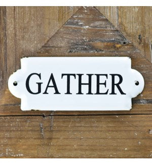Small Gather Sign
