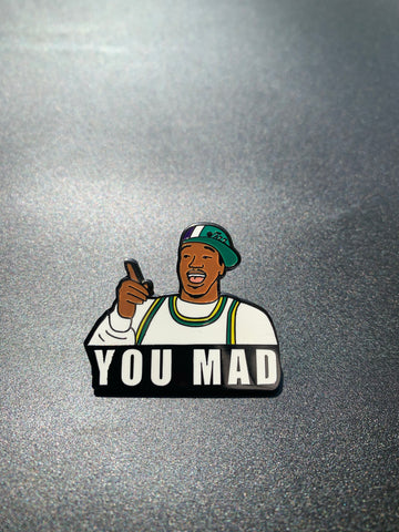"""You Mad"" Pin"