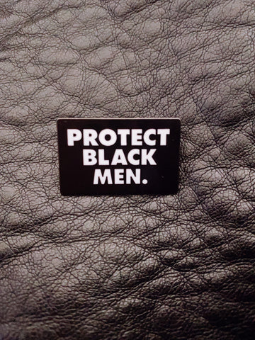 Protect Black Men