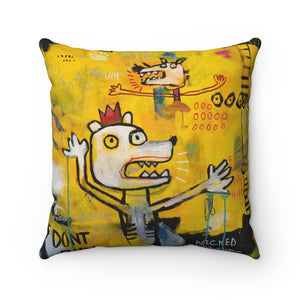 Don't Run!, Square Throw Pillow